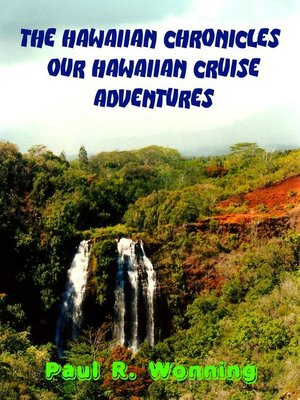 cover image of The Hawaiian Chronicles – Our Hawaiian Cruise Adventures