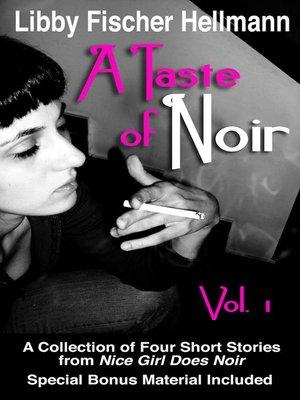 cover image of A Taste of Noir — Volume 1