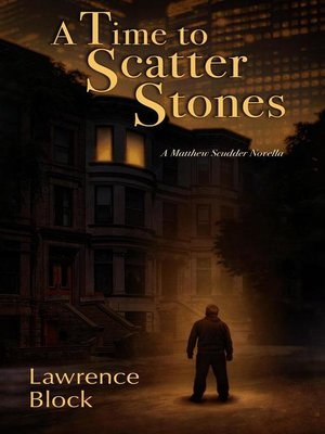 cover image of A Time to Scatter Stones