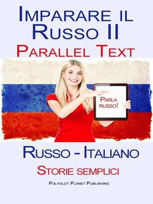 cover image of Imparare Russo II--Parallel Text (Russo--Italiano) Storie semplici