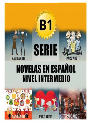 cover image of B1--Serie Novelas en Español Nivel Intermedio