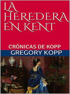 cover image of La Heredera en Kent