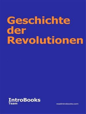 cover image of Geschichte der Revolutionen