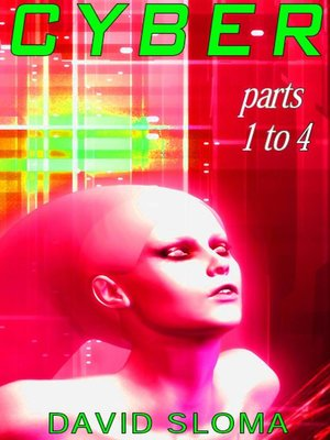 cover image of Cyber--Parts 1 to 4