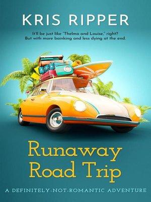 cover image of Runaway Road Trip