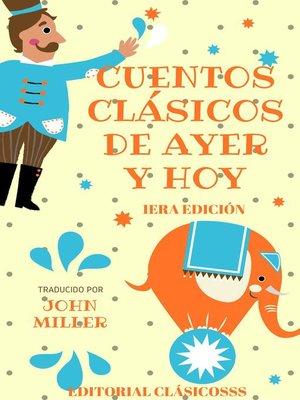 cover image of Cuentos clásicos de ayer y hoy