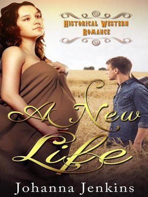 cover image of A New Life--Historical Western Romance