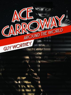 cover image of Ace Carroway Around the World