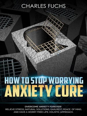 cover image of How to Stop Worrying Anxiety Cure