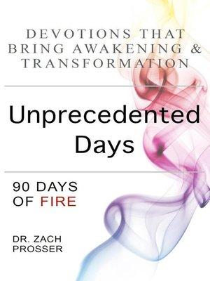 cover image of Unprecedented Days