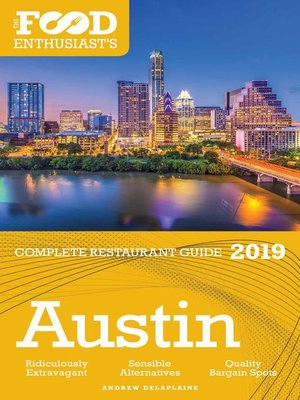 cover image of Austin--2019--The Food Enthusiast's Complete Restaurant Guide