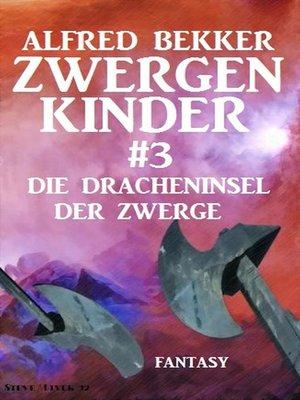 cover image of Die Dracheninsel der Zwerge