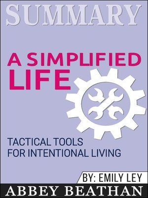 cover image of Summary of a Simplified Life