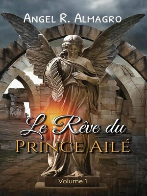 cover image of Le Rêve du Prince Ailé (Volume 1)