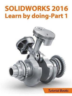 cover image of SolidWorks 2016 Learn by doing 2016--Part 1