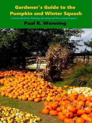 cover image of Gardener's Guide to the Pumpkin and Winter Squash