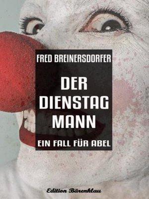 cover image of Der Dienstagmann
