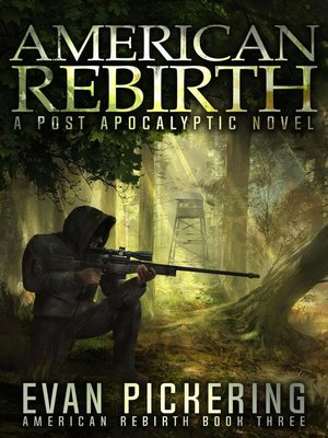 cover image of A Post-Apocalyptic Novel: American Rebirth, #3