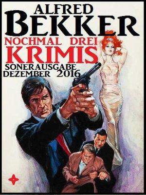 cover image of Nochmal drei Krimis--Sonderausgabe Dezember 2016