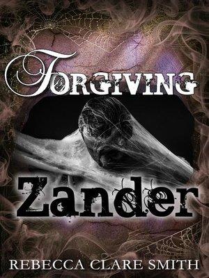 cover image of Forgiving Zander