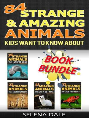 cover image of 84 Strange and Amazing Animals Kids Want to Know About