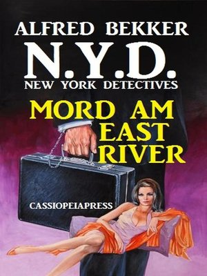 cover image of N.Y.D.--Mord am East River (New York Detectives) Sonder-Edition