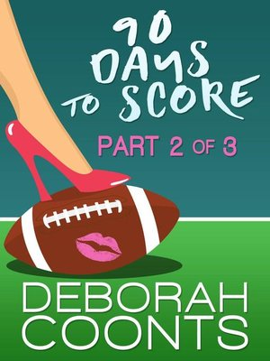 cover image of Part Two of Three: 90 Days to Score, #2