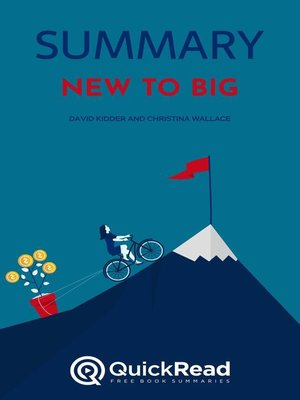 """cover image of Summary of """"New to Big"""" by David Kidder and Christina Wallace"""