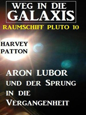 cover image of Aron Lubor und der Sprung in die Vergangenheit