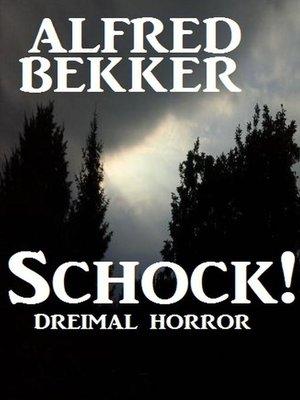 cover image of Schock! Dreimal Horror