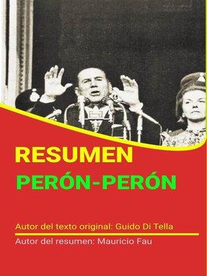 cover image of Resumen de Perón-Perón de Guido Di Tella