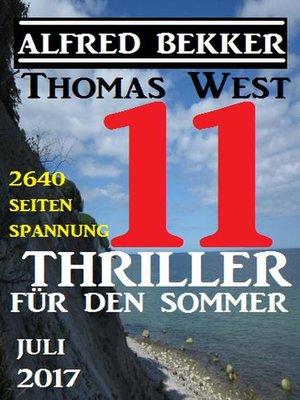 cover image of 11 Thriller für den Sommer Juli 2017