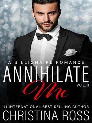 cover image of Annihilate Me, Volume 1