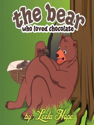 cover image of The Bear Who Loved Chocolate