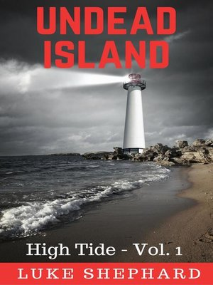 cover image of Undead Island (High Tide--Volume 1)