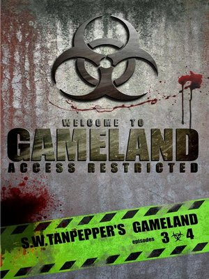 cover image of S.W. Tanpepper's GAMELAND (Episodes 3 + 4