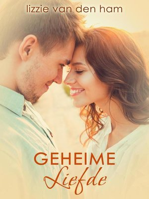 cover image of Geheime liefde