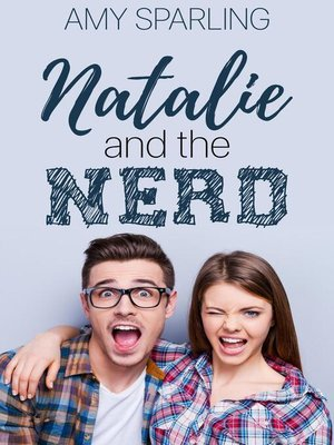 cover image of Natalie and the Nerd