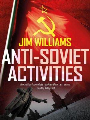 cover image of Anti-Soviet Activities