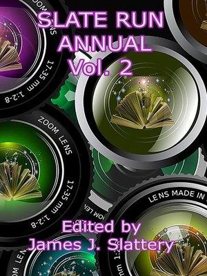 cover image of Slate Run Annual Vol 2