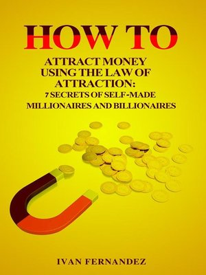 cover image of How to Attract Money Using the Law of Attraction