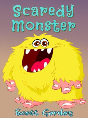 cover image of Scaredy-Monster