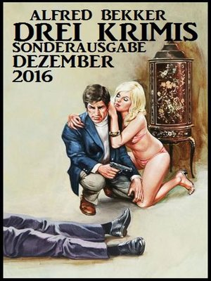 cover image of Drei Krimis--Sonderausgabe Dezember 2016