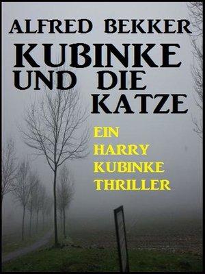 cover image of Ein Harry Kubinke Thriller