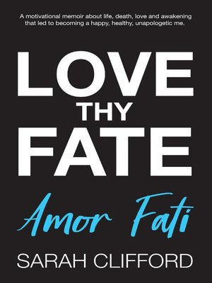 cover image of Love Thy Fate