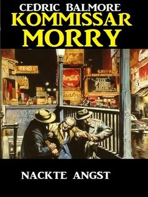 cover image of Kommissar Morry--Nackte Angst