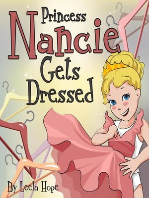 cover image of Princess Nancie Gets Dressed