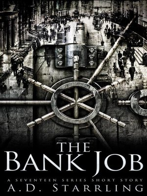 cover image of The Bank Job (A Seventeen Series Short Story #6)
