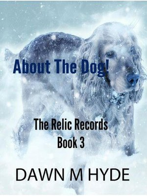 cover image of About the Dog!