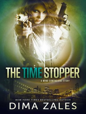 cover image of The Time Stopper (A Mind Dimensions Story)